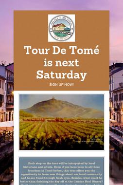 Tour De Tomé is next Saturday