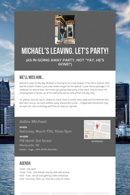 Michael's leaving. Let's party!