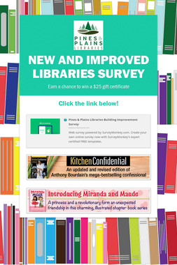 New and Improved Libraries Survey