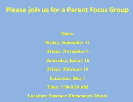 Upcoming Parent Focus Groups