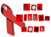 """RED RIBBON WEEK                               """"LOVE YOURSELF, BE DRUG FREE"""""""