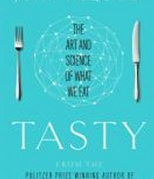 Tasty : the Art and Science of What We Eat by John McQuaid