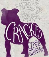 Cracked  - Clare Strahan