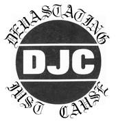 DJC - DEVASTATING JUST CAUSE