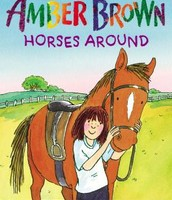 Paula Danziger's Amber Brown horses around written by Bruce Coville and Elizabeth Levy ; illustrated by Anthony Lewis.