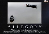 Allegory usually contains abstract characters (actions or settings).