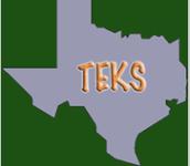 TEKS (Texas Essential Knowledge & Skills)