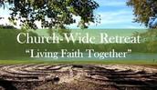 CHURCH WIDE RETREAT