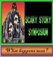 Scary Story Symposium:  What happens next?