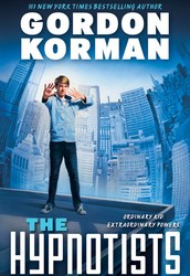 The Hypnotist - By: Gordon Korman