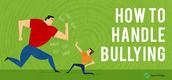 Handling Bullying!