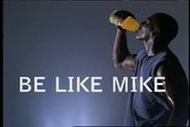 "Gatorade and Jordan partnered to make a series of commericals with the slogan ""I wanna be like Mike"""