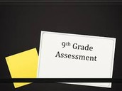 9TH GRADE ASSESSMENT