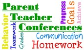 PARENT/TEACHER CONFERENCES...
