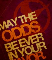 """""""May the Odds be ever in your Favor"""""""