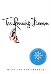 The Running Dream, by Wendelin Van Draanen