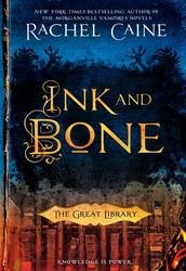 Ink and Bone by Raichel Caine