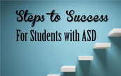 Steps to Success for Students with ASD