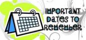 Important dates!