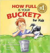 """""""How Full is Your Bucket? For Kids"""" by Tom Rath"""