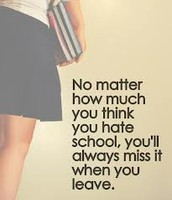School will be the best time of your life