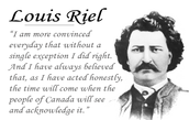 Louis Riel's huge success
