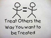 Teat people how you want to be treated
