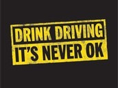 Drink Driving. Is NEVER OK.