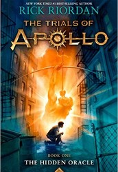 The Hidden Oracle ( The Trials of Apollo ) by Rick Riordan