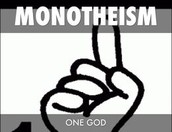 The positives aspects of Monotheism.