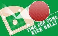 Kick Ball!