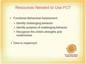 Resources Needed for FCT