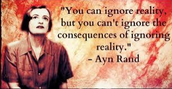 A very famous quote by, Ayn Rand