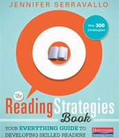 The Reading Strategies Book:  Your Everything Guide to Developing Skilled Readers by Jennifer Serravallo