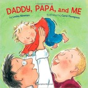 Daddy, Papa, and Me: Board Book