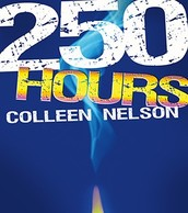 250 hours by Colleen Nelson