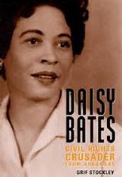 Who is Daisy Bates?