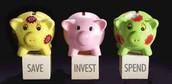 Save, Invest, Spend