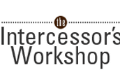 Intercessors Workshop
