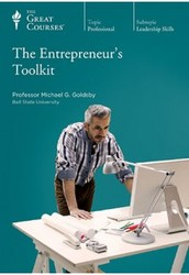 The Great Courses: The Entrepreneur's Toolkit
