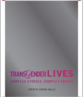 Transgender Lives Edited by K. Cronn-Mills