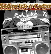 Sedgewick and Ceadar (Birthplace of Hip Hop) -  February 11th