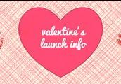 {Valentine's Day Launch Dates}