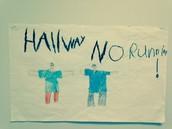 """""""Hallway No Running!"""""""