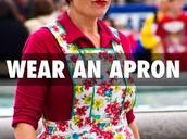 Wear Aprons