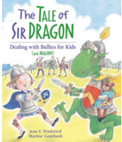 The Tale of Sir Dragon, Jean E. Pendziwol ($8.00)
