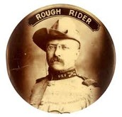 Teddy Roosevelt of the Rough Riders