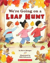 Literature and Nature: We're Going on a Leaf Hunt by Steve Metzger
