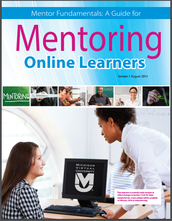 Mentor Fundamentals: A Guide for Mentoring Online Learners