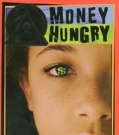Money Hungry (2001)